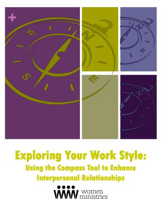 Exploring Your Work Style: Using the Compass Tool to Enhance Interpersonal Relationships