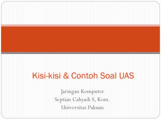 Kisi-kisi & Contoh Soal UAS