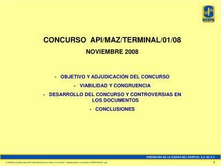 CONCURSO  API/MAZ/TERMINAL/01/08 NOVIEMBRE 2008