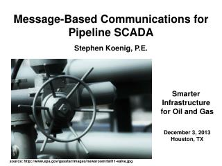 Message-Based Communications for Pipeline SCADA