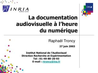La documentation audiovisuelle   l heure du num rique
