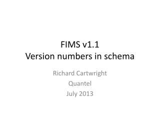 FIMS v1.1 Version numbers in schema