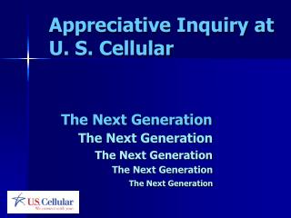 Appreciative Inquiry at U. S. Cellular