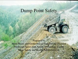 Dump Point Safety