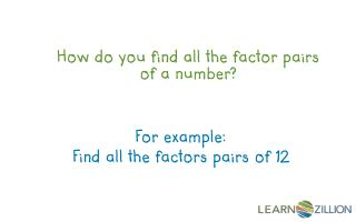 How do you find all the factor pairs of a number?