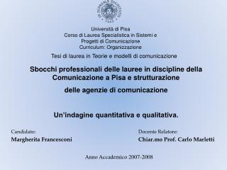 Università di Pisa Corso di Laurea Specialistica in Sistemi e