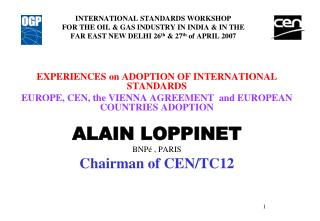 EXPERIENCES on ADOPTION OF INTERNATIONAL STANDARDS