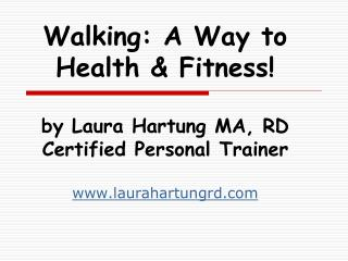 Fitness Walking – Steps in the Right Direction!