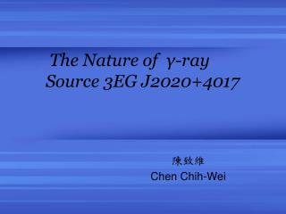 The Nature of  γ-ray  Source 3EG J2020+4017