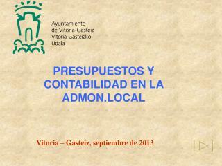 PRESUPUESTOS Y CONTABILIDAD EN LA ADMON.LOCAL