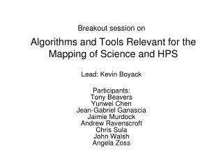 Algorithms and Tools Relevant for the Mapping of Science and HPS