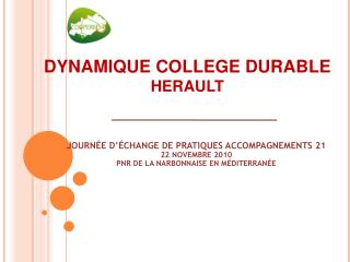 DYNAMIQUE COLLEGE DURABLE  HERAULT