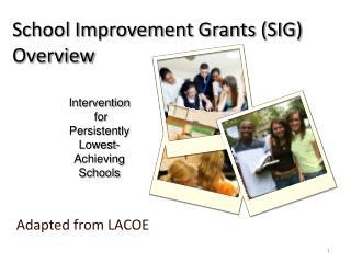 School Improvement Grants (SIG) Overview
