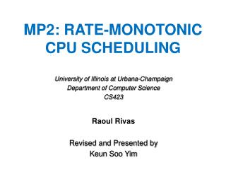 MP2:  Rate-Monotonic CPU  Scheduling
