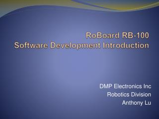 RoBoard RB-100  Software Development Introduction