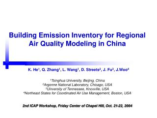 Building Emission Inventory for Regional Air Quality Modeling in China