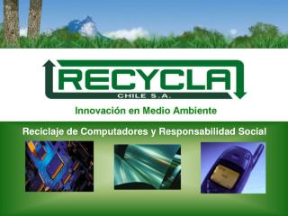 Reciclaje de Computadores y Responsabilidad Social