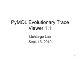 PyMOL Evolutionary Trace Viewer 1.1