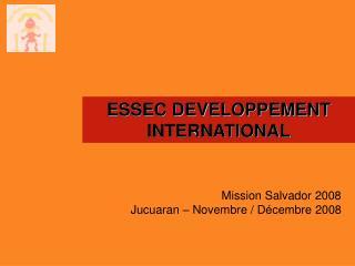 Mission Salvador 2008 Jucuaran – Novembre / Décembre 2008