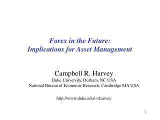 Forex in the Future:  Implications for Asset Management
