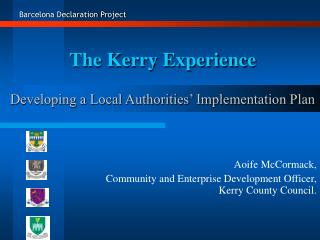 The Kerry Experience Developing a Local Authorities' Implementation Plan