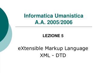 Informatica Umanistica  A.A. 2005/2006