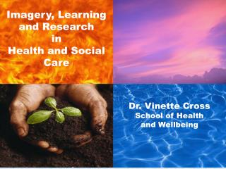 Imagery, Learning and Research in  Health and Social Care