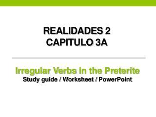 Realidades  2  Cap itulo  3A