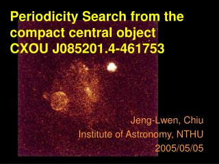 Periodicity Search from the compact central object  CXOU J085201.4-461753