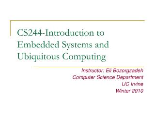 CS244-Introduction to Embedded Systems and Ubiquitous Computing