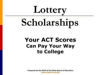 Lottery Scholarships