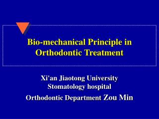 Bio-mechanical Principle in Orthodontic Treatment