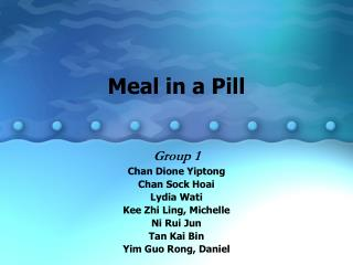 Meal in a Pill