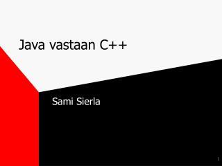 Java vastaan C++