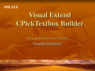 Visual Extend CPickTextbox Builder