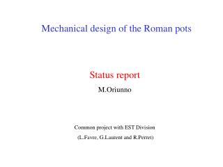 Mechanical design of the Roman pots