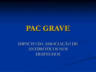 PAC GRAVE