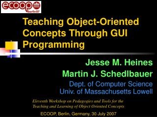 Teaching Object-Oriented Concepts Through GUI Programming