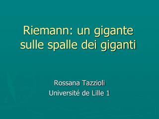 Riemann: un gigante sulle spalle dei giganti