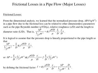 Frictional Losses in a Pipe Flow (Major Losses)