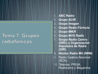 Tema 7. Grupos radiof nicos