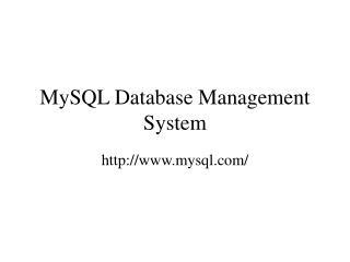 MySQL Database Management System
