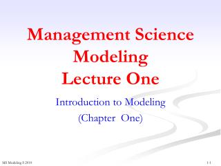 Management Science Modeling  Lecture One