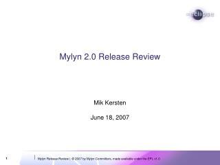 Mylyn 2.0 Release Review