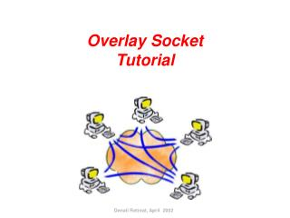 Overlay Socket  Tutorial