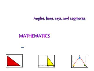 Angles, lines, rays, and segments