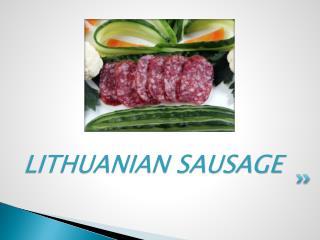 LITHUANIAN SAUSAGE
