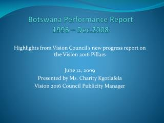 Botswana Performance Report  1996   Dec.2008