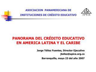 ASOCIACION  PANAMERICANA DE  INSTITUCIONES DE CRÉDITO EDUCATIVO