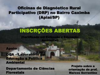 Oficinas de Diagnóstico Rural Participativo (DRP) no Bairro Caximba (Apiaí/SP)